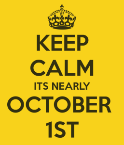 keep-calm-its-nearly-october-1st
