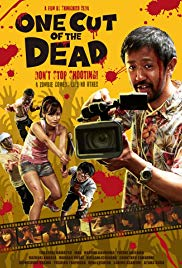 10/1/19 – OCTOBER HORROR MOVIE PICK #1 – One Cut of theDead.