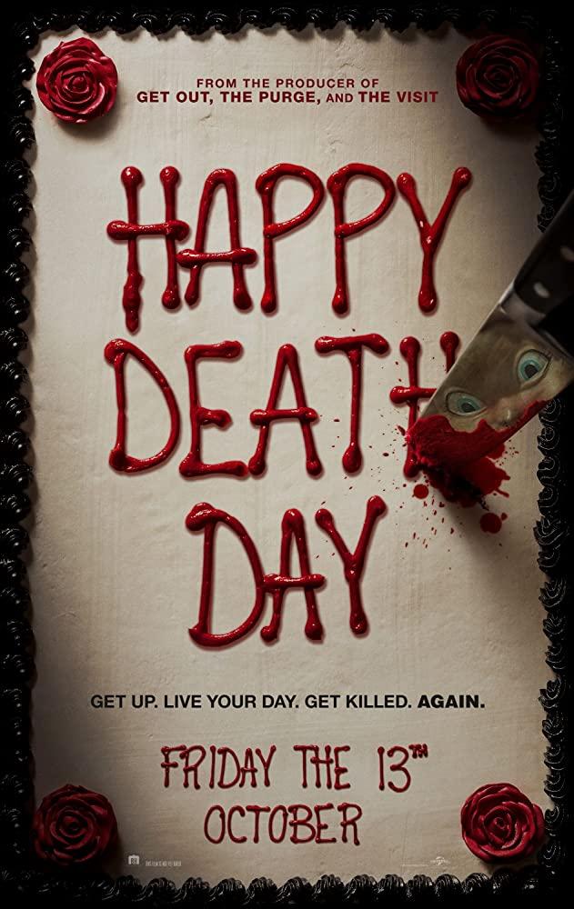 10/28/20 – OCTOBER HORROR MOVIE PICK #28 – Happy DeathDay.