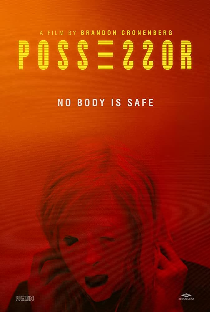 10/2/20 – OCTOBER HORROR MOVIE PICK #2 –Possessor.