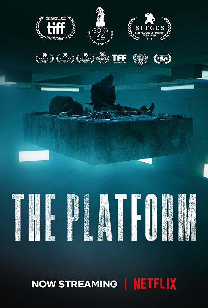 10/22/20 – OCTOBER HORROR MOVIE PICK #22 – The Platform(2020).